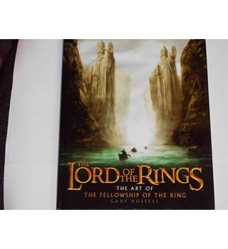 The Lord Of The Rings The Art Of The Fellowship Of The Ring