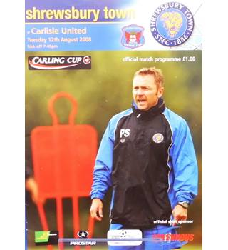 Shrewsbury Town v Carlisle United - League Cup 1st Round - 12th August 2008