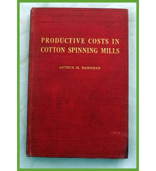 Productive Costs in Cotton Spinning Mills