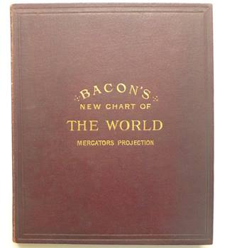 Bacon's New Chart of The World : Mercators Projection