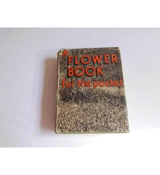 A Flower Book for the Pocket. Oxford 1935