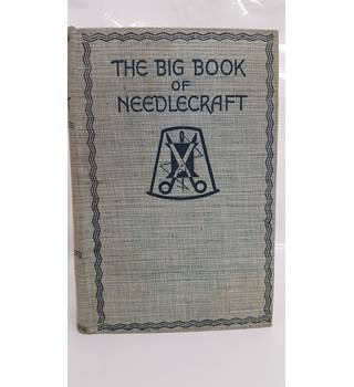 The Big Book Of Needle craft