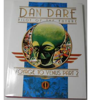 Dan Dare Pilot of the Future: Voyage to Venus Part 2 (Hardcover)