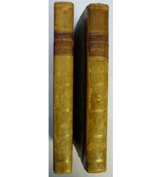 Letters from a Nobleman to His Son during the Period of his Education at Eton and Oxford - In Two Volumes