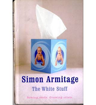 The White Stuff - Signed by Simon Armitage