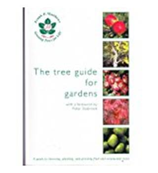 The Tree Guide for Gardens