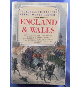 Victorian Travellers Guide to 19th Century England & Wales