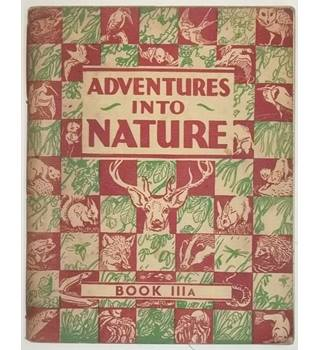 Adventures into Nature - Book IIIA [1944]