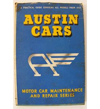 Austin Cars: A Practical Guide to Maintenance and Repair