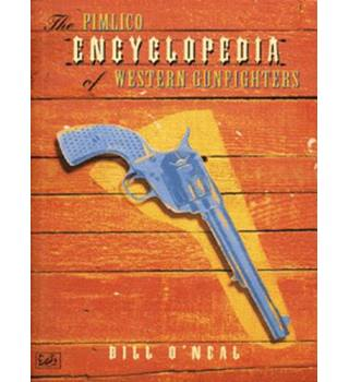 The Pimlico encylopedia of Western gunfighters