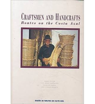 Craftsmen and Handcrafts - Routes on the Costa Azul