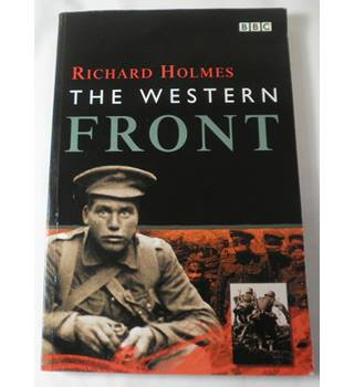 The Western Front, Richard Holmes (Paperback)