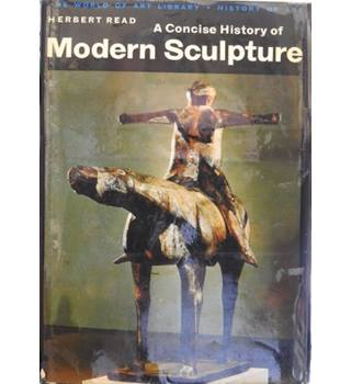 A concise history of modern sculpture (World of art series)