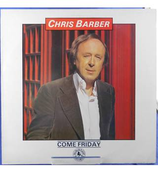 Come Friday - Chris Barber - BLM 51008