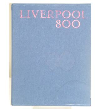 50% OFF SALE Liverpool 800: Character, Culture, History: Culture, Character and History Hardcover Limited 208/800 in Slipcase