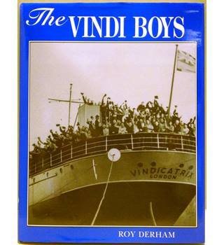 The Vindi Boys: Day to Day Life with the TS Vludicatrix 1939-1966