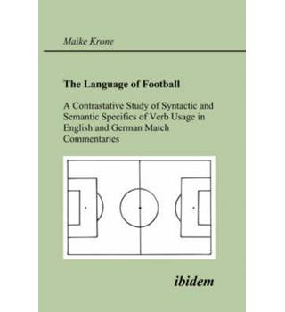 Language of Football. A Contrastative Study of Syntactic and