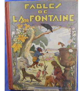 Choix De Fables De La Fontaine - Choice of Fables of La Fontaine