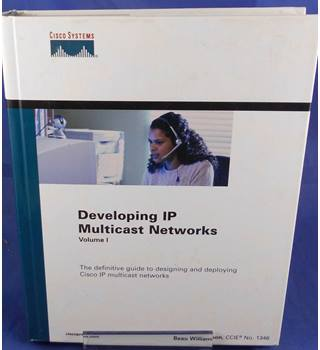 Developing IP Multicast Networks: 1 (Design Implementation)