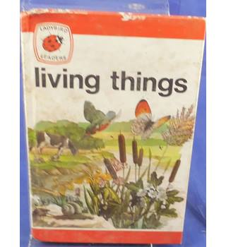 Living Things - Ladybird Book