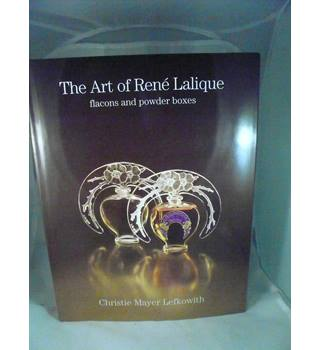 The Art of Rene Lalique: Flacons and Powder Boxes