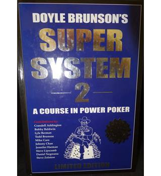 Super System 2: A Course in Power Poker