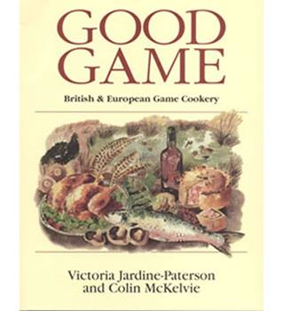 Good Game: European and British Game Cookery