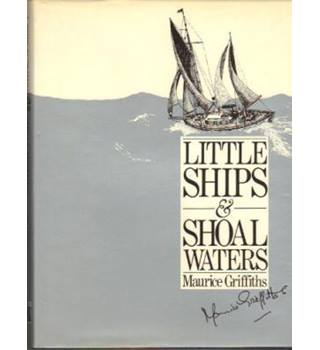 Little ships and shoal waters