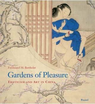 Gardens of Pleasure: Eroticism and Art in China