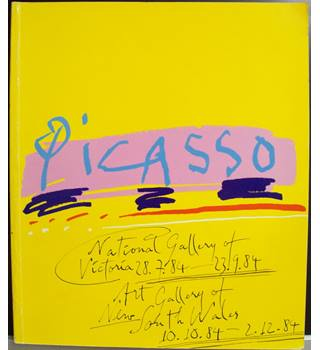 Picasso: National Gallery of Victoria 28.7.84-23.9.84 ; Art Gallery of New South Wales 10.10.84-2.12.84