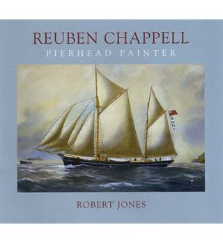 Reuben Chappell - Pierhead Painter