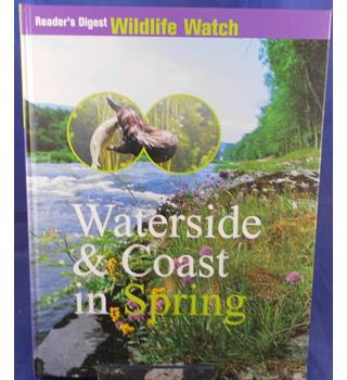 Readers Digest Wildlife Watch - Waterside and Coast in Spring