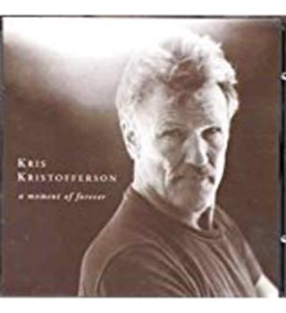 a moment forever Kris Kristofferson