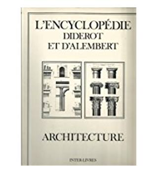 L'Encyclopedie, Diderot & d'Alembert - Architecture