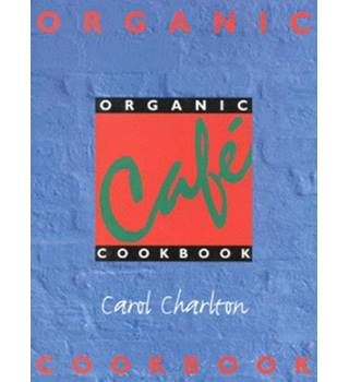 Organic Cafe cookbook