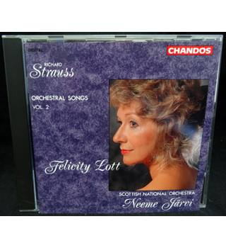 Richard Strauss / Orchestral Songs, Vol 2/ Scottish National Orchestra / Neemi Jarvi / Felicity Lott (soprano) Felicity Lott