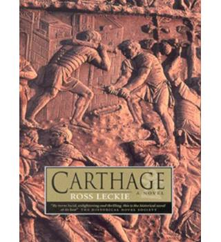 Carthage -  a Novel - Ross Leckie - Signed 1st Edition