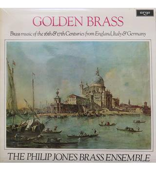 Golden Brass: Music of the 16th/17th Centuries from England, Italy & Germany. Philip Jones Brass Ensemble. Argo ZRG717.