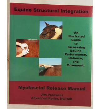 Equine structural integration