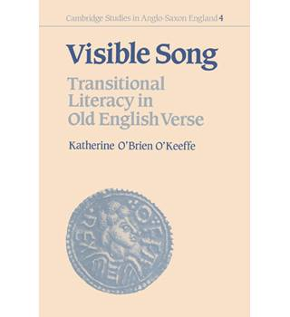 Visible Song - Transition Literacy in Old English Verse