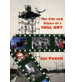 The Life and Times of a Fall Guy