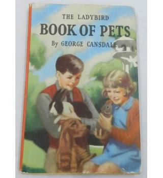 First Edition - The Ladybird Book of Pets by George Cansdale