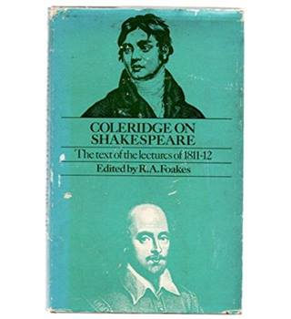 Coleridge on Shakespeare: Text of the Lectures, 1811-12