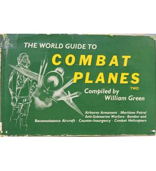 The World Guide to Combat Planes, Book Two