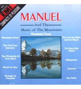 MANUEL and The Music of the Mountains