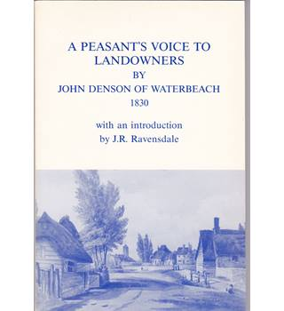 A Peasant's Voice to Landowners by John Denson Of Waterbeach 1830