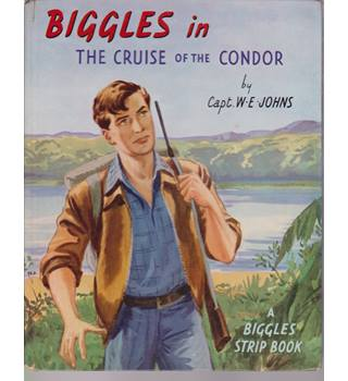 Biggles in the Cruise of the Condor - A Biggles Strip Book