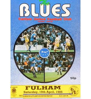 Carlisle United v Fulham - Division 2 - 19th April 1986