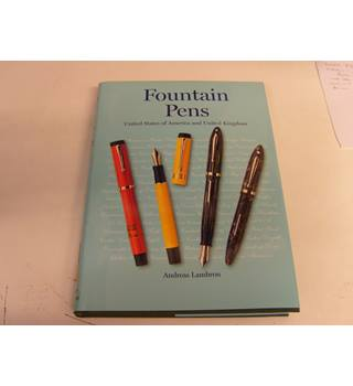 Fountain Pens United States of America and United Kingdom by Andreas Lambrou publ 2000 with d/j