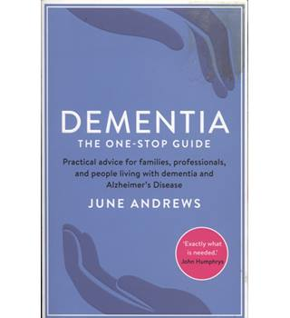 Dementia : The One-Stop Guide